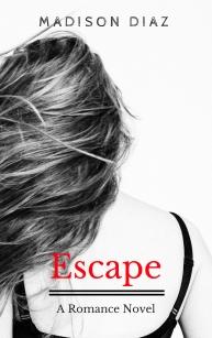 Escape_ A Romance Novel (1)