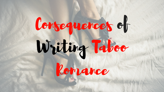 Consequences of Writing Taboo Romance